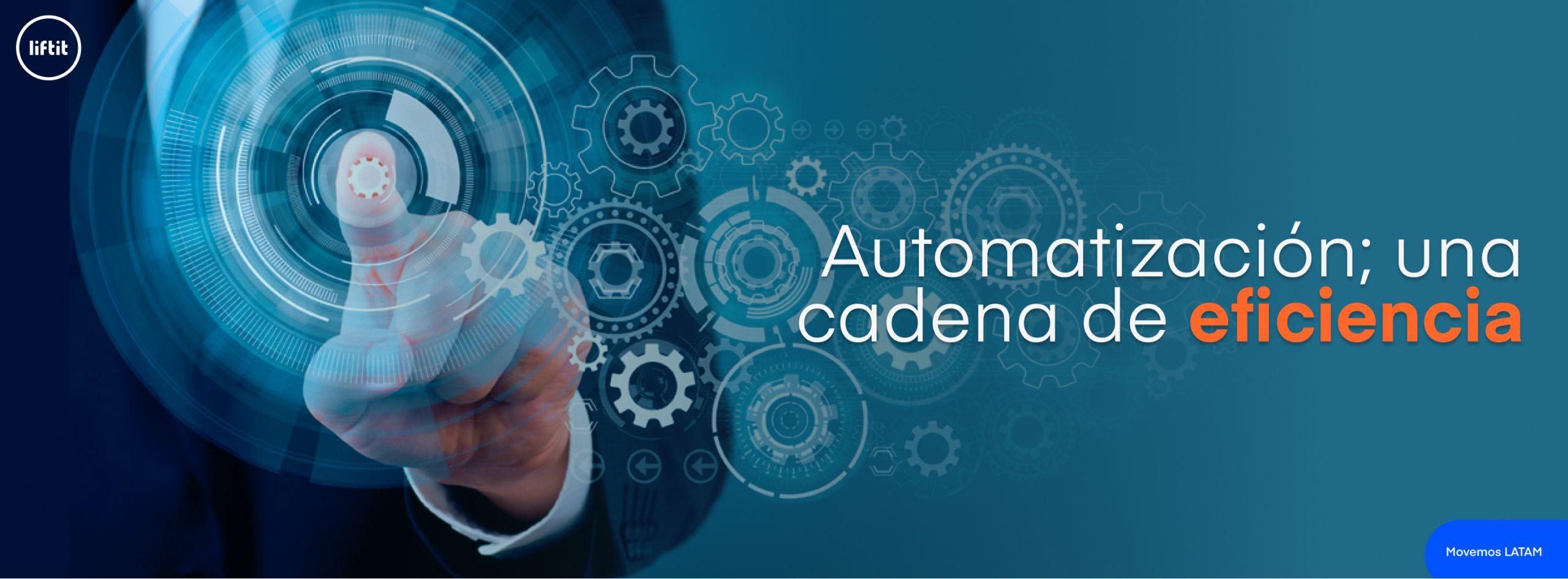 Automatización de la logística para desencadenar la eficiencia.